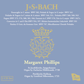 Bach - Organ Works VII - Margaret Phillips