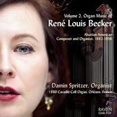 RENÉ LOUIS BECKER - Organ Music Vol. 2
