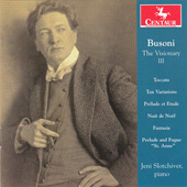 FERRUCCIO BUSONI - The Visionary