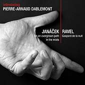 PIERRE-ARNAUD DABLEMONT - Plays Janácek and Ravel
