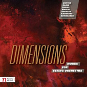 DIMENSIONS - Works for String Orchestra
