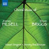FILSELL / BRIGGS - Choral Music