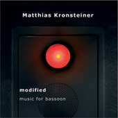 MATTHIAS KRONSTEINER - Music for Bassoon
