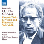 FERNANDO LOPES-GRA�A - Works for Violin and Piano