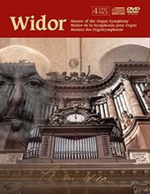 CHARLES-MARIE WIDOR - Master of the Organ Symphony